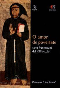 O amor de povertate. Canti francescani del XIII secolo